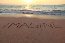 Use the power of your imagination to make things happen